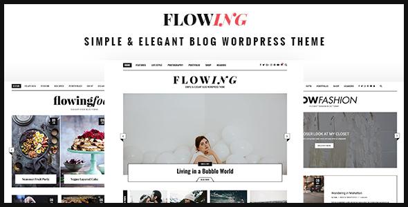 قالب Flowing - قالب بلاگ وردپرس چند مفهومی