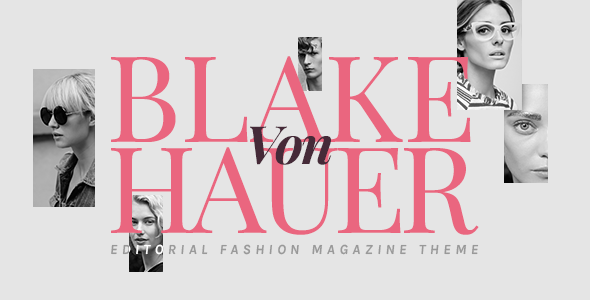 قالب Blake von Hauer - قالب مجله مد وردپرس