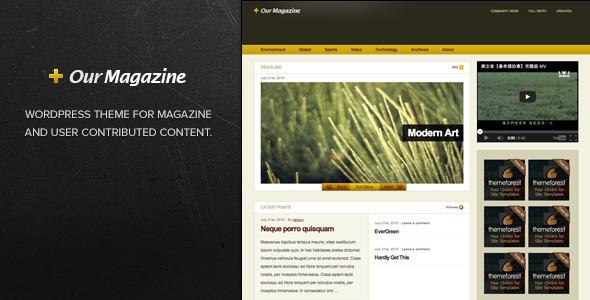قالب Our Magazine - قالب وردپرس مجله